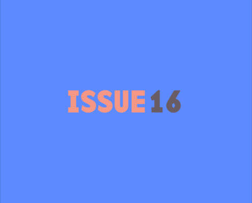 ISSUE 16, COMING SOON IN SEPTEMBER
