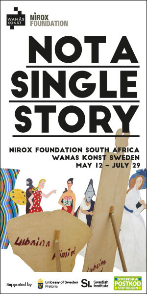 NOT A SINGLE STORY - NIROX Foundation in collaboration with Wanas Konst