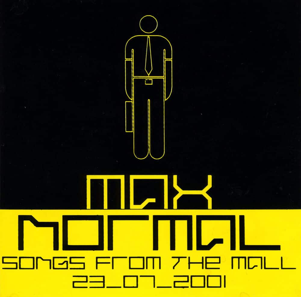 MaxNormal.TV album cover, Songs From The Mall. Released: 2001.
