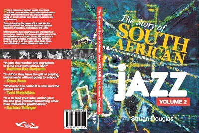 The Story of South African Jazz Volume II by Struan Douglas.